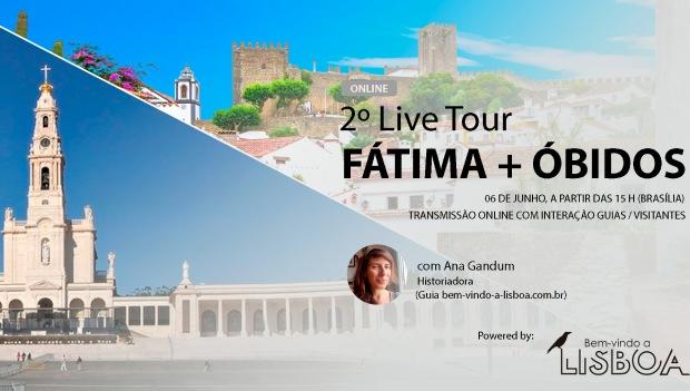 2ª Live Tour | Fátima, Aljustrel e Óbidos